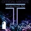 TamashaSD 2017 Mixtape - Dr. Srimix (ft. The Milkman)