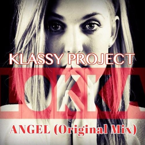 Klassy Project ft. Lokka Vox - Angel [Preview Release with Appointed Recordings]