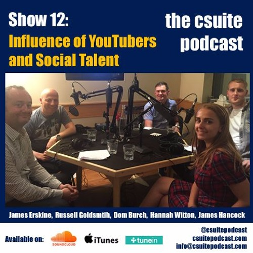Show 12 - Influence of YouTubers and Social Talent