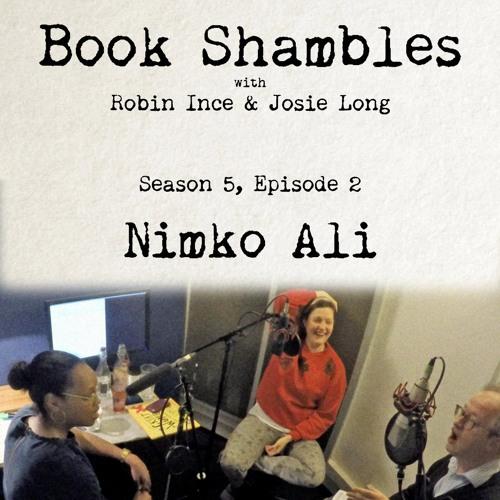Book Shambles - Season 5, Episode 2 - Nimko Ali