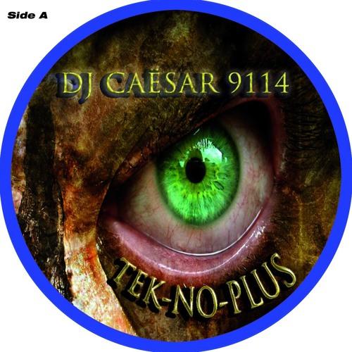 DJ Caësar 9114 - Volume 2: tek-no-plus (TEASER)