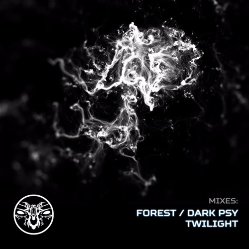 MIXES: Forest/Dark Psy/Twilight