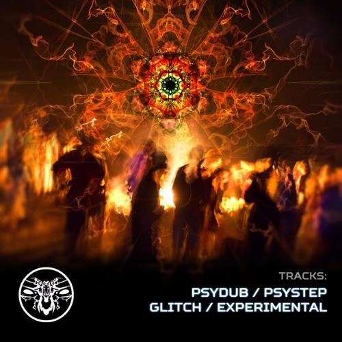 TRACKS: Psydub/Psystep/Glitch/Experimental