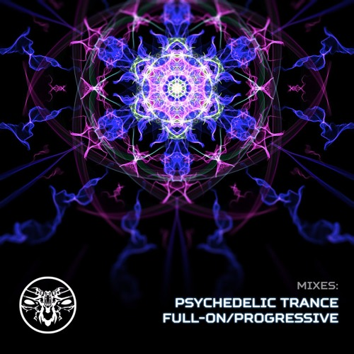 MIXES: Psychedelic trance/Full-On/Progressive