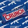 Krime Pays x Ayeek x ShugDaTrappa - Crunch (Prod. By Krime Pays & ShawnThaDawn)