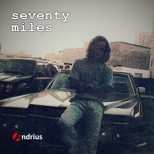 Seventy Miles