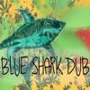 Blue Shark Dub