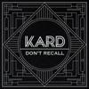 K.A.R.D - Don`t Recall