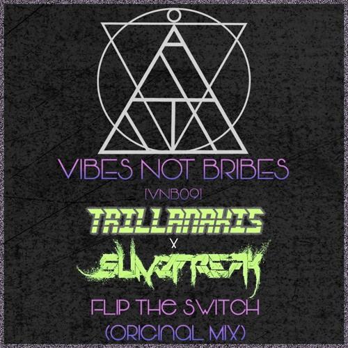 Trillanakis X SLIM3FREAK Flip The Switch (Original Mix) [VNB09]