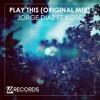 Play This (Original Mix) - Jorge Diaz ft. Kobe