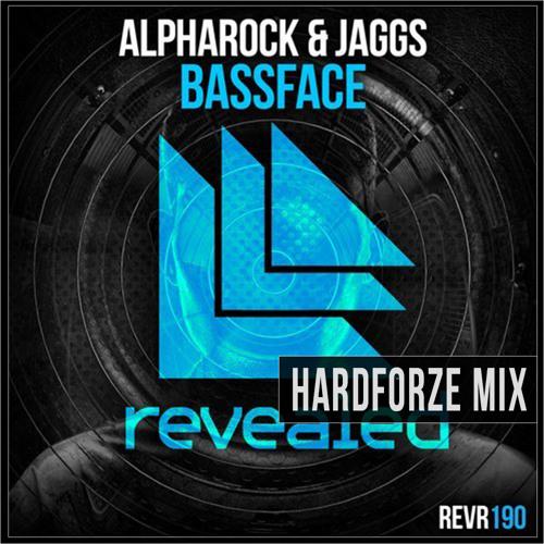 [FREE DOWNLOAD] Bassface (Hardforze DJ Tool Mix) - Alpharock & Jaggs