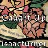 Caught Up - isaacturner Feat. Sarah Wyatt