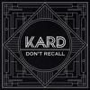 KARD - Don't Recall