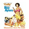 Roy Ayers - Coffy Is The Color (Massimo Voci Re-Edit)