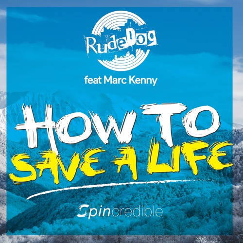 Feat Marc Kenny - How To Save A Life (radio Edit)