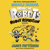 House Of Robots: Robot Revolution (Audiobook Extract) by James Patterson and Chris Grabenstein