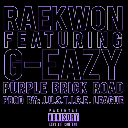 Raekwon - Purple Brick Road (feat. G-Eazy)
