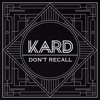 KARD - Don't Recall (3D Audio, Pitched)
