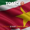 La Rouge - Je Doet (Tomcio Remix)