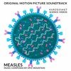 Measles (original music - kurzgesagt science videos)