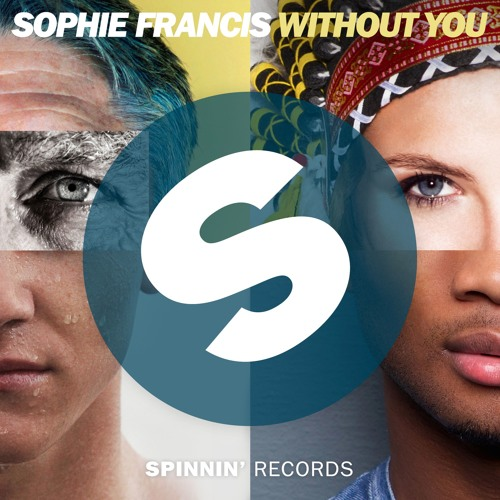 Sophie Francis - Without You [OUT NOW]