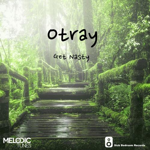 OTRAY - Get Nasty