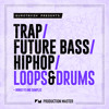 Production Master - Trap Future Bass Hiphop Loops & Drums