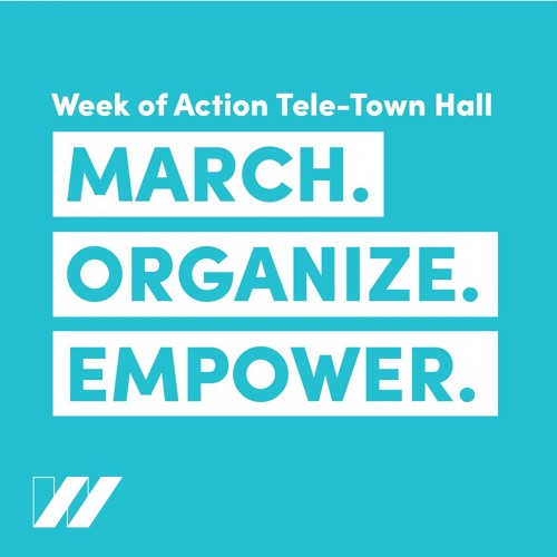 Week of Action Tele-Town Hall