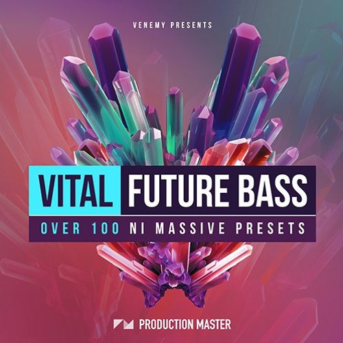 Production Master - Vital Future Bass for NI Massive