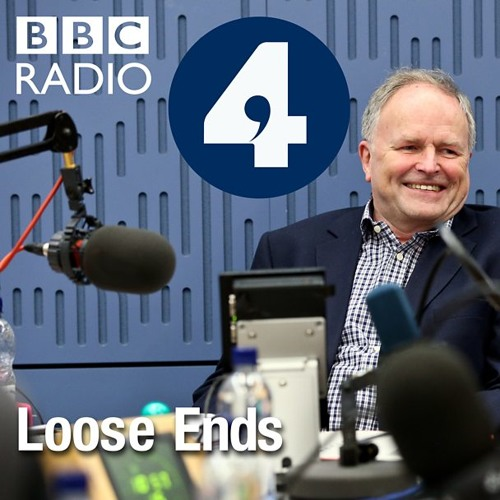 BBC Radio 4, Loose Ends, Broadcast January 21 2017
