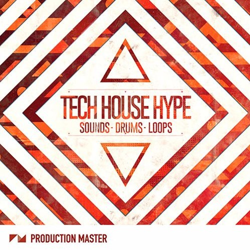 Production Master - Tech House Hype