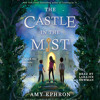 The Castle in the Mist by Amy Ephron, read by Laraine Newman