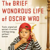 The Brief Wondrous Life of Oscar Wao by Junot Díaz, read by Lin-Manuel Miranda, Karen Olivo