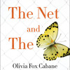 The Net and the Butterfly by Olivia Fox Cabane, Judah Pollack, read by Olivia Fox Cabane, Judah Pollack