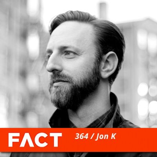 FACT mix 364 - Jon K (Jan '13)