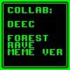 Forest rave (Meme version)