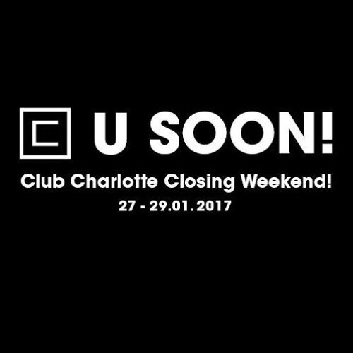 "Herr Berger @ ""C U SOON"" 28.01.2017 Club Charlotte"