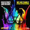 Disco Fries and Reigns - We Are Family (UK Pride Anthem)
