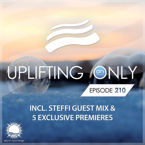 Uplifting Only 210 (incl. Steffi Guestmix) (Feb 16, 2017)