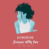 Blvmenkind - Dream With You (feat. Sam Darton) Artwork