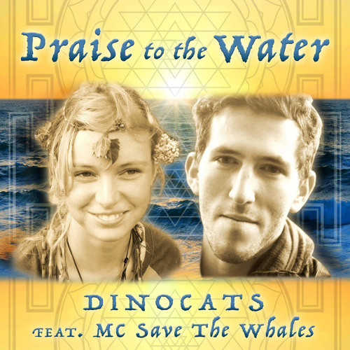 Praise to the Water (feat. MC Save the Whales)