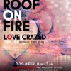 Roof On Fire - EffTheDJ