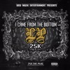 25K - I Was Servin' (The Plug) (Prod. by @TheReal25K)
