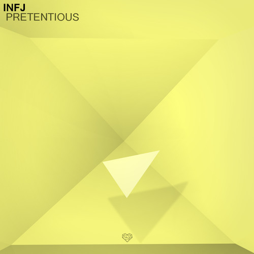 ❤ INFJ ♫ Pretentious [Click More to Free Download] ❤