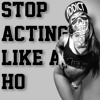 POINT.BLANK - STOP ACTING LIKE A HO