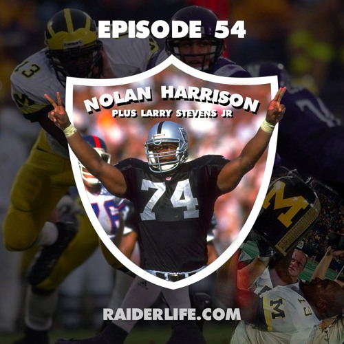 Episode 54 | Nolan Harrison & Larry Stevens Jr Special Guests