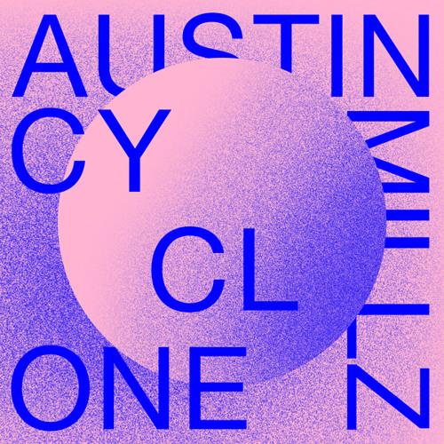 Austin Millz - Cyclone