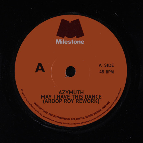 AZYMUTH - May I Have This Dance (Aroop Roy rework)(for WAV see description)