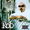 Lil Rob - Neighborhood Music