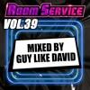 Room Service Vol 39 - Mixed by Guy Like David